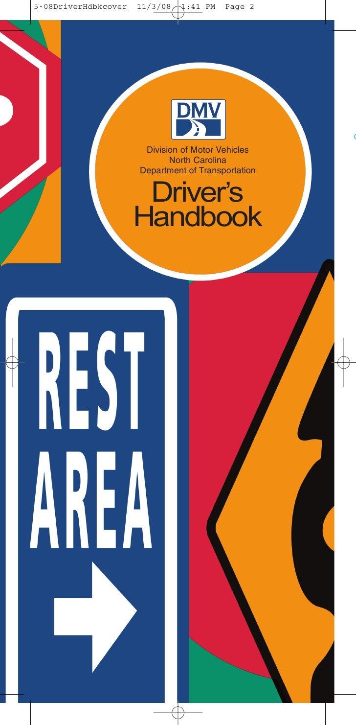 Driver's  Division of Motor Vehicles        North Carolina Department of Transportation     Handbook