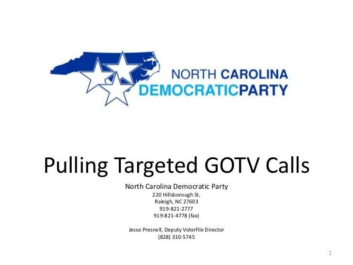 Pulling Targeted GOTV Calls