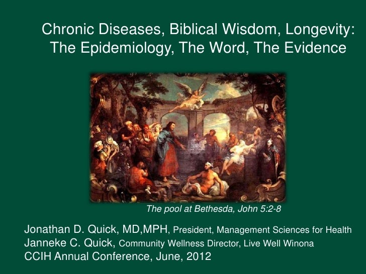 CCIH 2012 Conference, Plenary 2, Jonathan Quick, Janneke Quick, Chronic Disease, Biblical Wisdom, Longevity