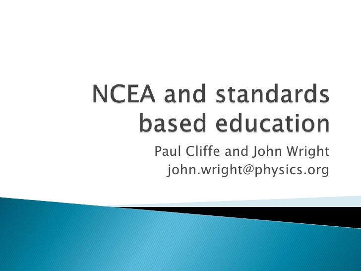 Ncea and standards based education