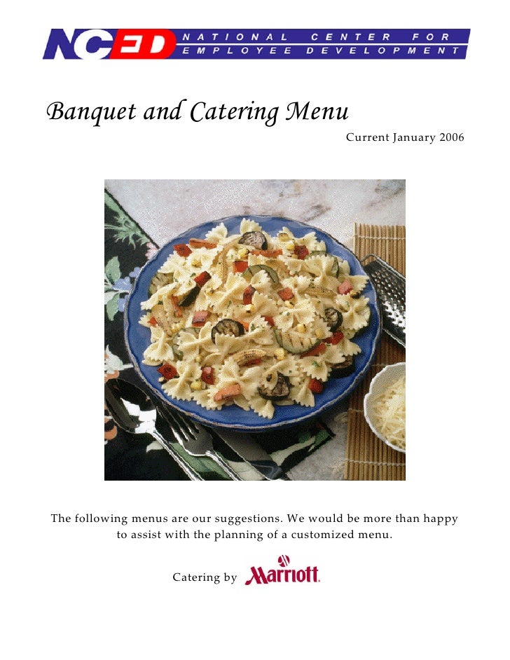 Banquet and Catering Menu                                                  Current January 2006     The following menus ar...