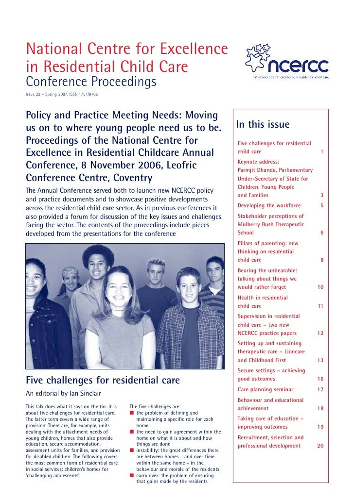 National Centre for Excellence in Residential Child Care Conference Proceedings Issue 22 – Spring 2007. ISSN 1751/9705    ...
