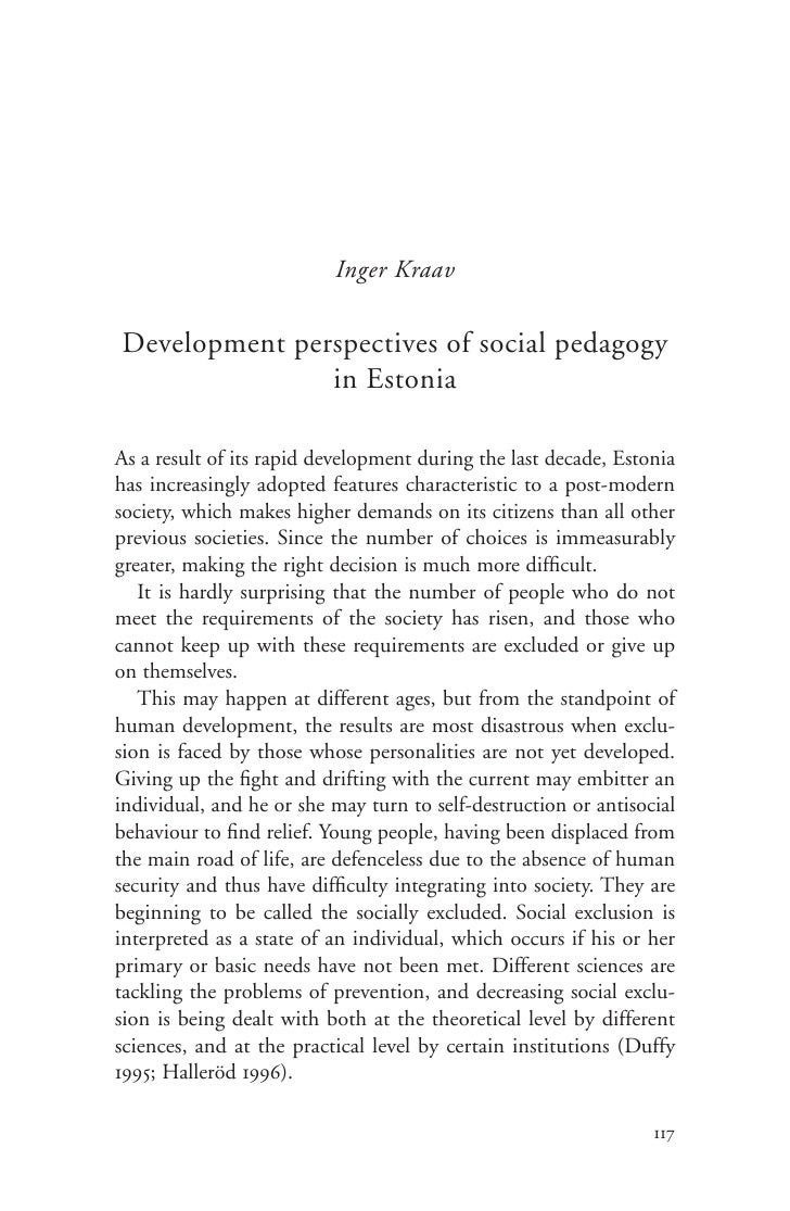 Inger Kraav  Development perspectives of social pedagogy                in Estonia  As a result of its rapid development d...