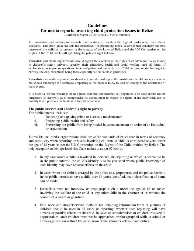 Guidelinesfor media reports involving child protection issues in Belize(Ratified at March 23, 2004 NCFC Media Summit)All j...