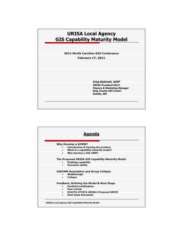 URISA Local Agency        GIS Capability Maturity Model                  2011 North Carolina GIS Conference               ...