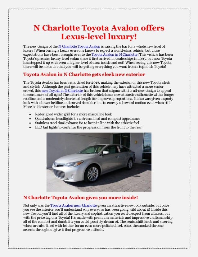 N Charlotte Toyota Avalon offersLexus-level luxury!The new design of the N Charlotte Toyota Avalon is raising the bar for ...
