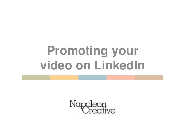 Promoting your video on LinkedIn