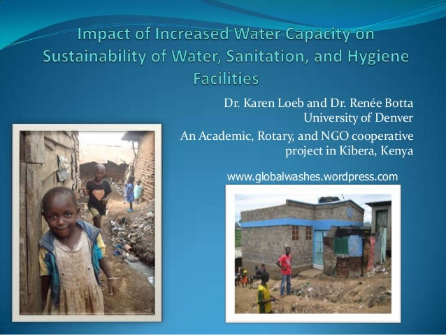 Open 2013:  Impact of Increased Water Capacity on Sustainability of Water, Sanitation, and Hygiene Facilities