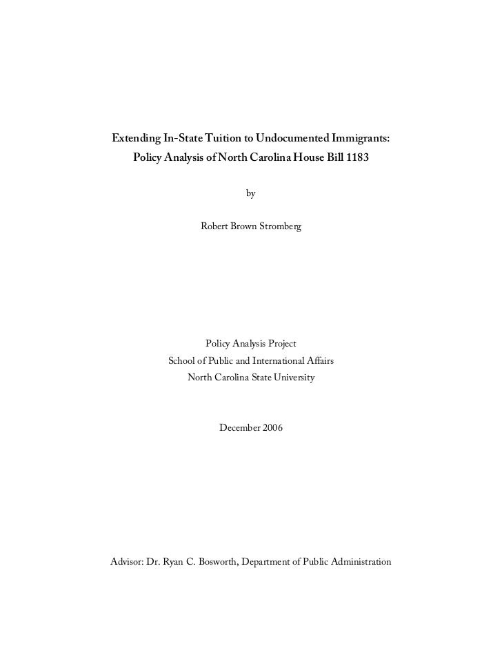 Extending In-State Tuition to Undocumented Immigrants:     Policy Analysis of North Carolina House Bill 1183              ...