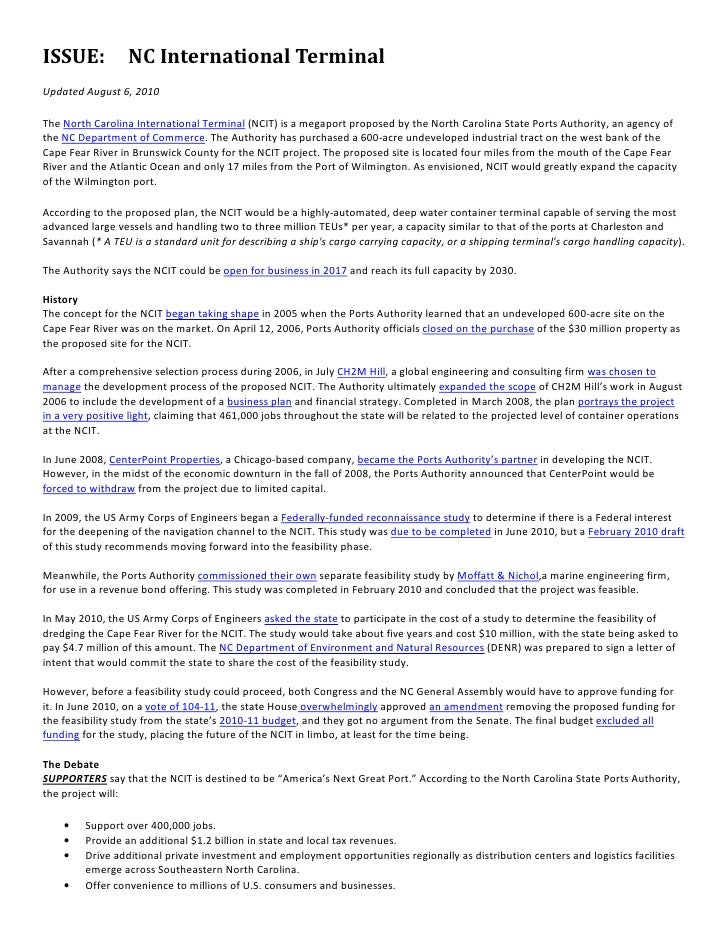 ISSUE:            NC International TerminalUpdated August 6, 2010The North Carolina International Terminal (NCIT) is a meg...