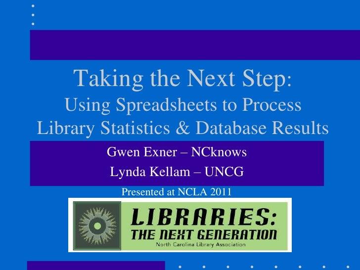 NCLA2011 Using Spreadsheets