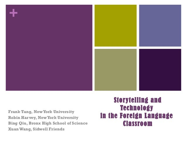 Nclc storytelling and tech in the chinese classroom(1)