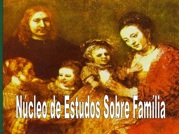 Núcleo de estudos da família 1