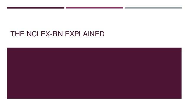 The NCLEX Exam Explained