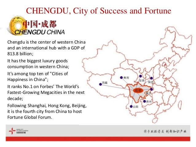 CHENGDU, City of Success and Fortune Chengdu is the center of western China and an international hub with a GDP of 813.8 b...