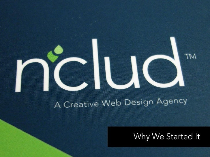 nclud: Why We Started It