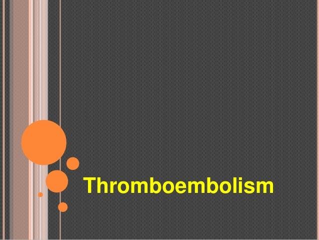Thromboembolism