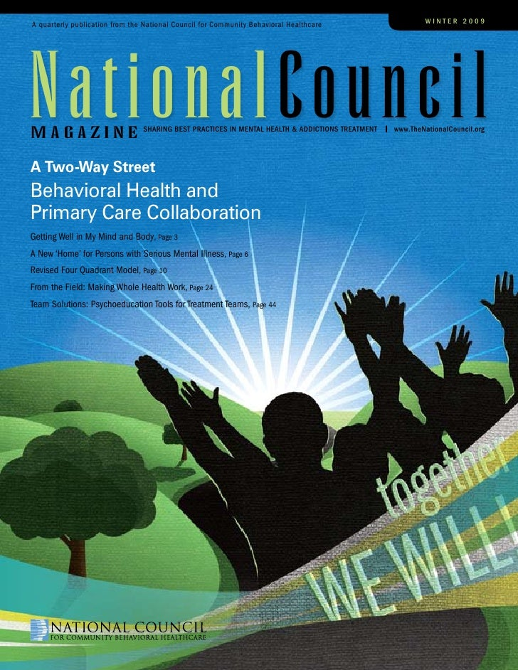A quarterly publication from the National Council for Community Behavioral Healthcare                    winter 2009     n...