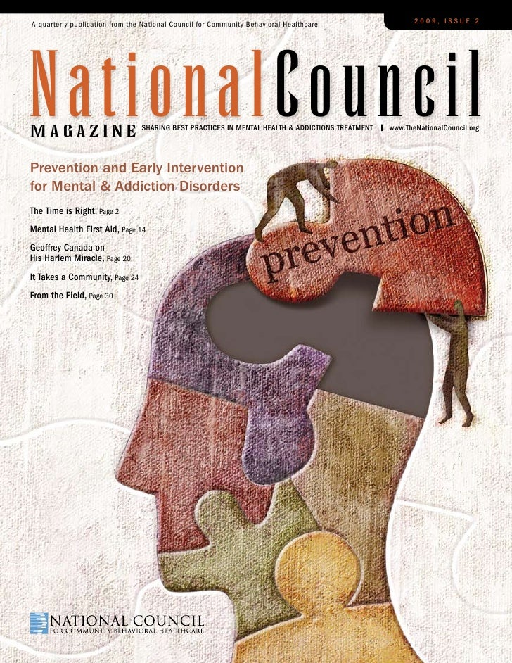 A quarterly publication from the National Council for Community Behavioral Healthcare                   2009, Issue 2     ...