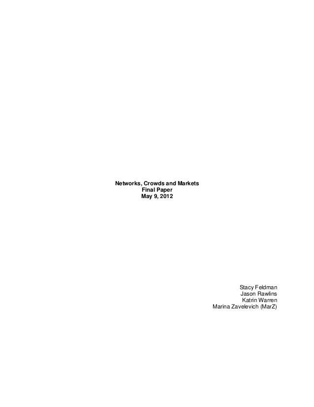 Networks, Crowds & Markets Final Paper