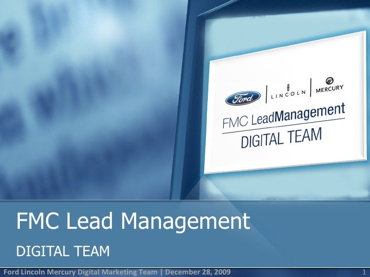 FMC Lead Management  DIGITAL TEAM