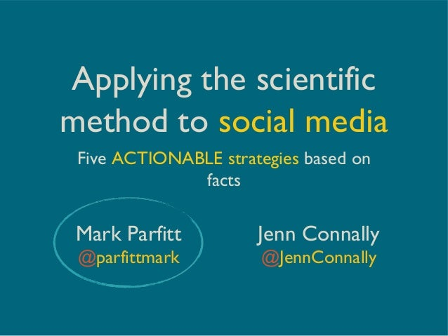 Applying the Scientific Method to Social Media: Five Actionable Strategies Based on Facts