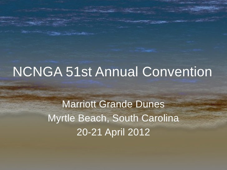 NCNGA 51st Annual Convention