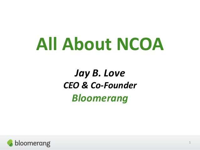 All About NCOA Jay B. Love CEO & Co-Founder  Bloomerang  1