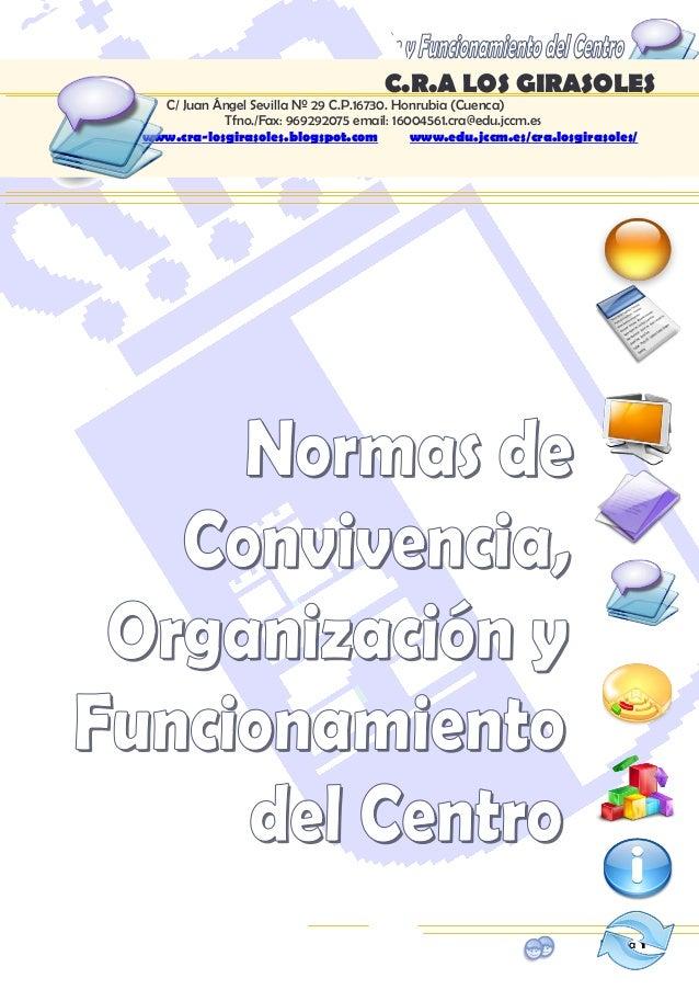 C.R.A LOS GIRASOLES C/ Juan Ángel Sevilla Nº 29 C.P 16720. Honrubia (Cuenca)  969292075  16004561.cra@edu.jccm.es Página...
