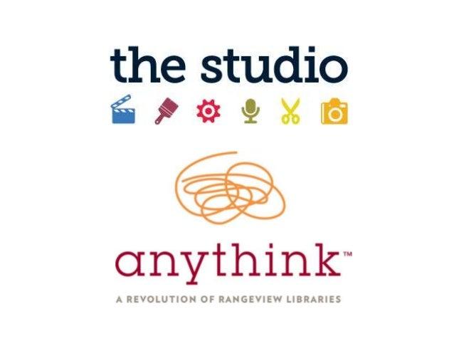 Anythink's Studio Initiative