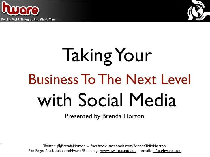 Taking Your Business To The Next Level with Social Media