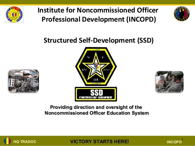 Institute for Noncommissioned Officer              Professional Development (INCOPD)             Structured Self-Developme...