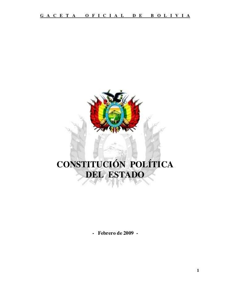 G A C E T A   O F I C I A L     D E   B O L I V I A     CONSTITUCIÓN POLÍTICA          DEL ESTADO                - Febrero...