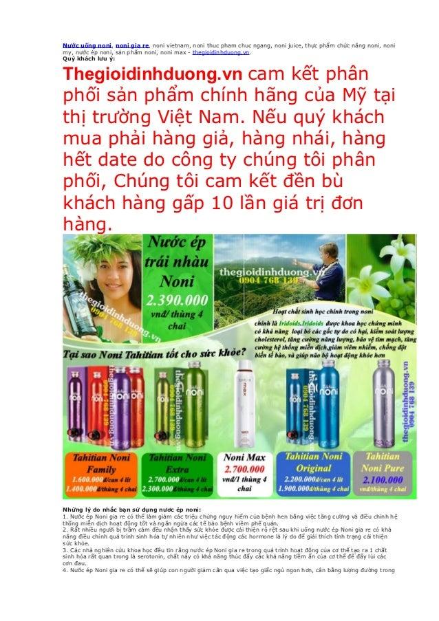 Nước uống noni, noni gia re, noni vietnam, noni thuc pham chuc ngang, noni juice, thực phẩm chức năng noni, nonimy, nước é...