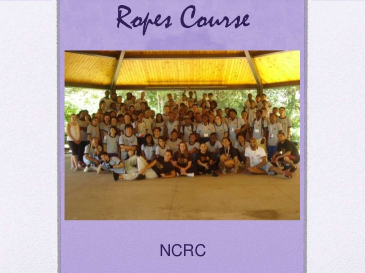 Ropes Course<br />NCRC<br />