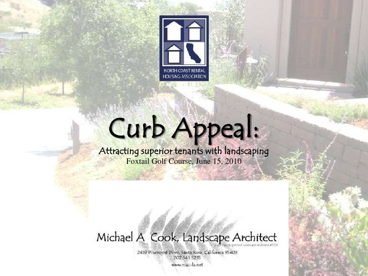 Curb Appeal:Attracting superior tenants with landscapingFoxtail Golf Course, June 15, 2010<br />