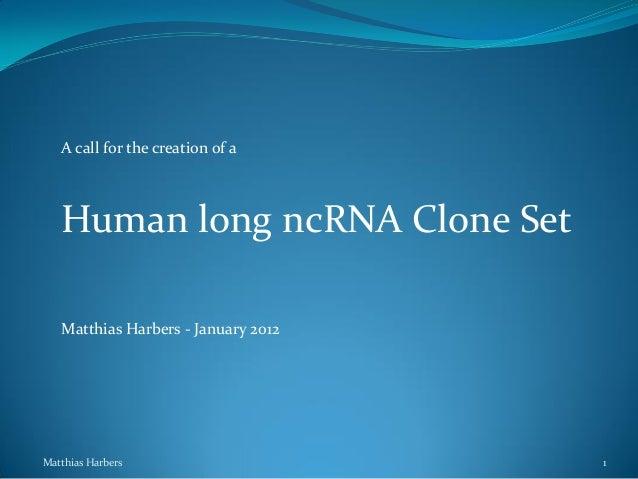 Call for non-coding mRNA resource