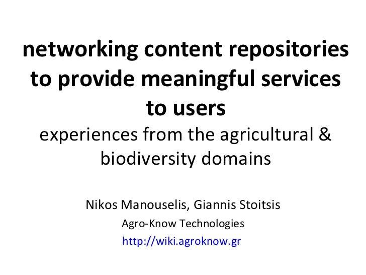 Νetworking content repositories to provide meaningful services to users