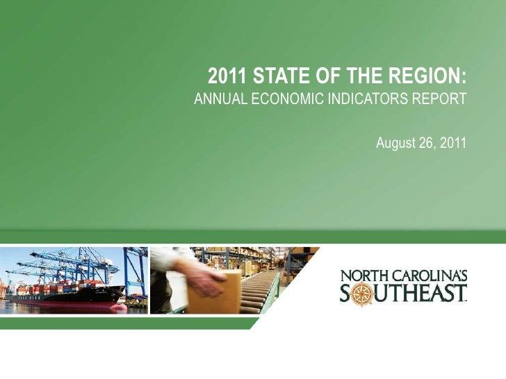 2011 STATE OF THE REGION:ANNUAL ECONOMIC INDICATORS REPORT                      August 26, 2011