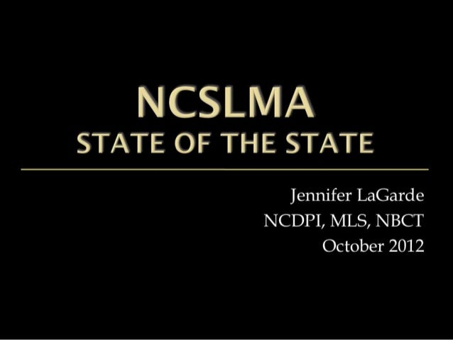 NCSLMA 2012 State of the State Final