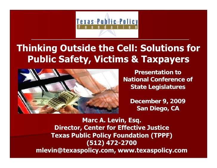Thinking Outside the Cell: Solutions for   Public Safety, Victims & Taxpayers                                Presentation ...