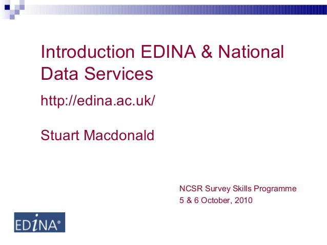 Introduction to EDINA & National Data Services