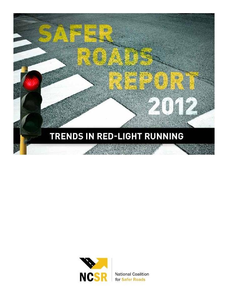 Safer Roads Report 2012: Trends in Red-Light Running