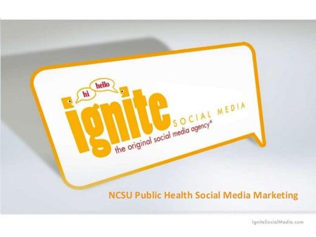 NCSU Public Health Social Media Marketing 9 July 2014