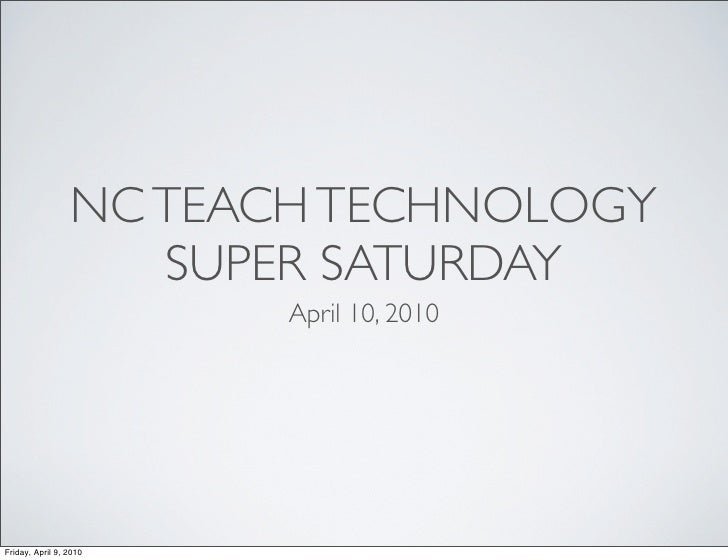 NC TEACH Technology Super Saturday
