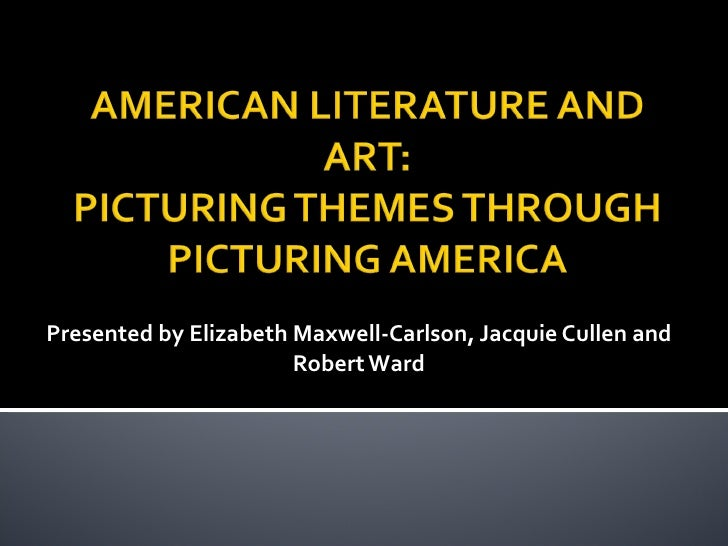 Presented by Elizabeth Maxwell-Carlson, Jacquie Cullen and Robert Ward