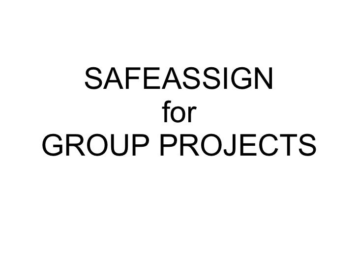The use of safe assign for marking students' projects