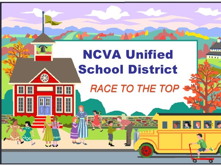 NCVA Unified School District<br />RACE TO THE TOP<br />