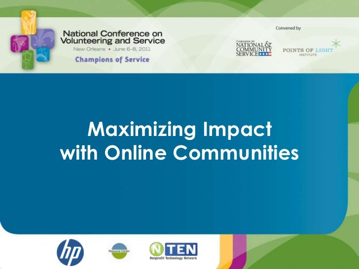 Maximizing Impact with Online Communities<br />