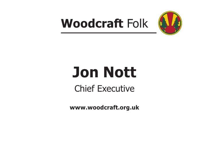 Jon Nott,  presentation at